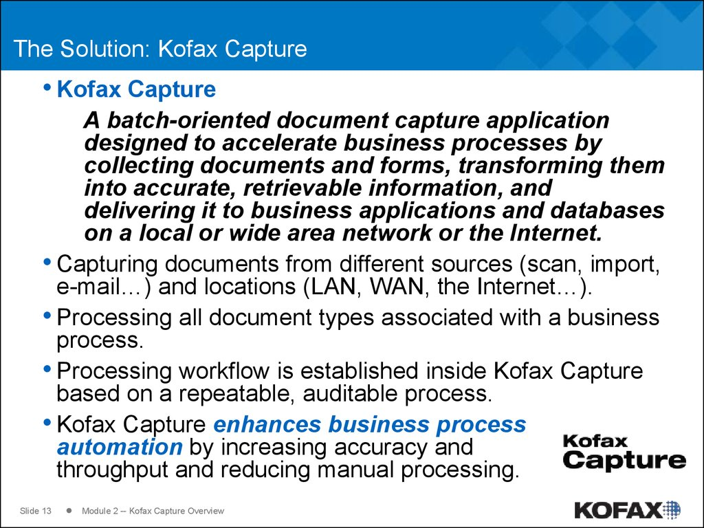 The Solution: Kofax Capture