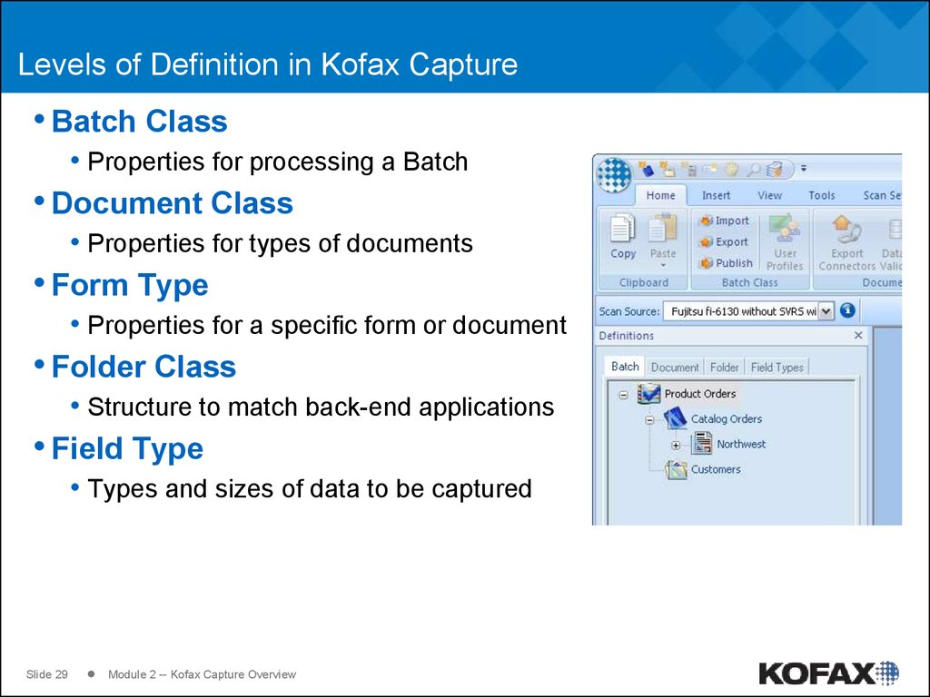 Levels of Definition in Kofax Capture