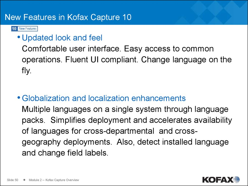 New Features in Kofax Capture 10