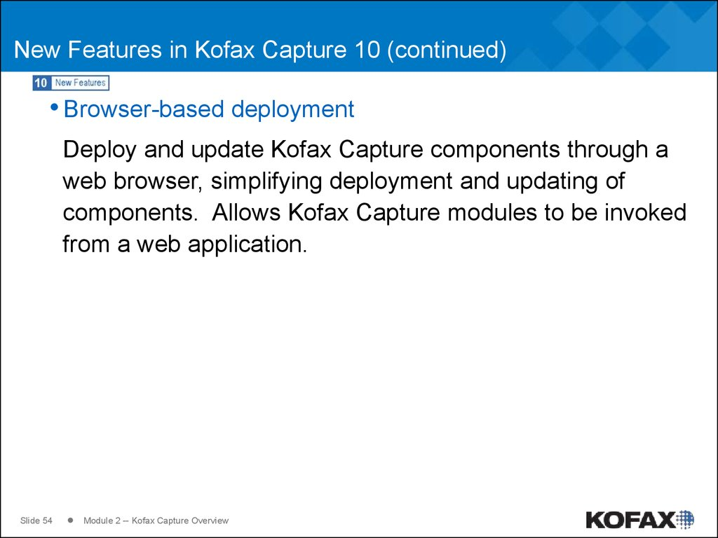 New Features in Kofax Capture 10 (continued)