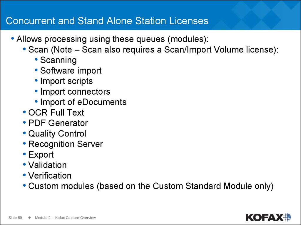 Concurrent and Stand Alone Station Licenses
