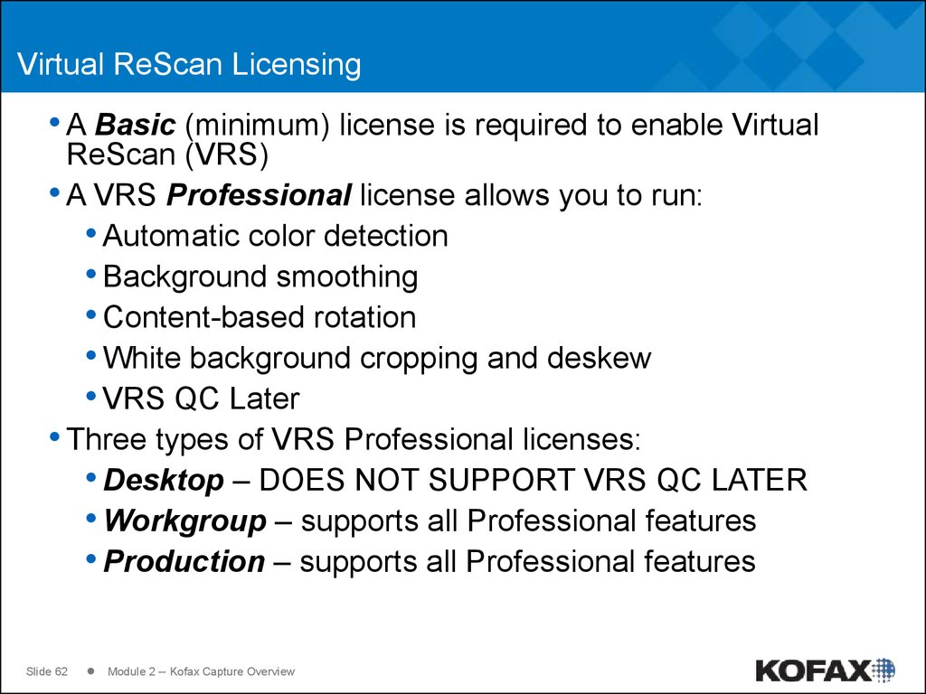 Virtual ReScan Licensing