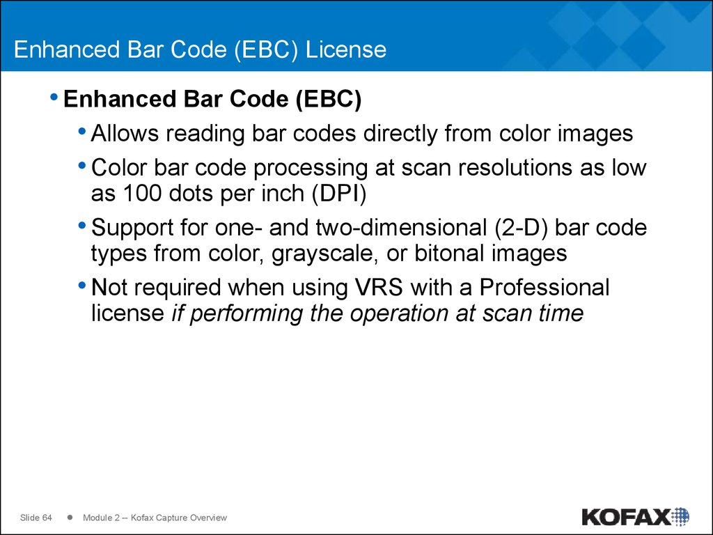 Enhanced Bar Code (EBC) License