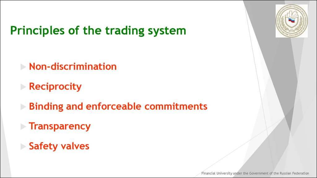 Principles of the trading system