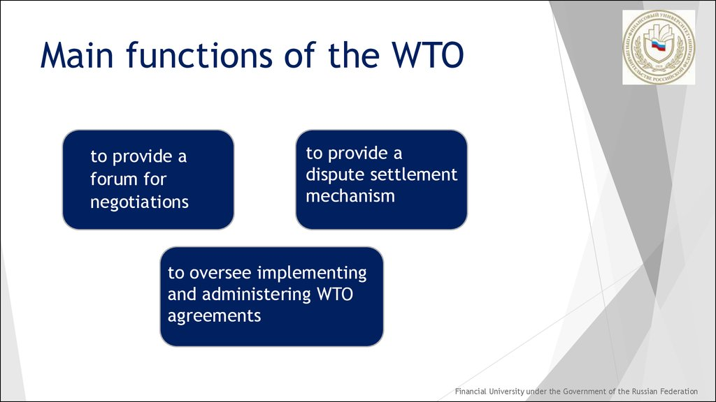 Main functions of the WTO
