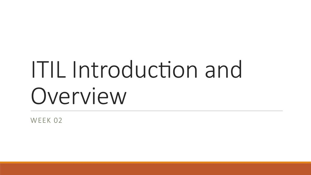 ITIL Introduction and Overview