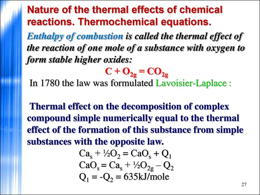 Nature of the thermal effects of chemical reactions. Thermochemical equations.
