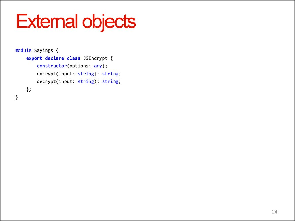 External objects