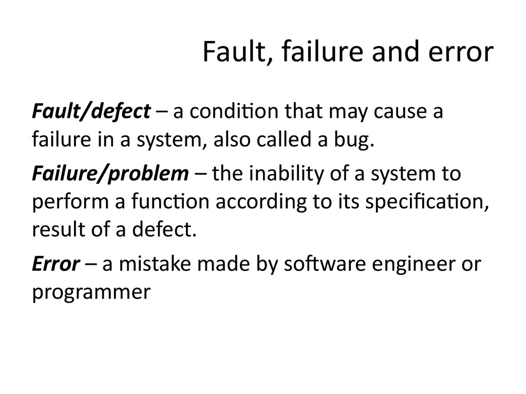 Fault, failure and error