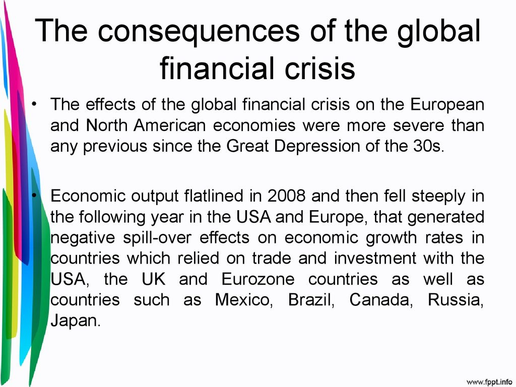 global financial crisis causes and effect Economic crisis in europe: cause the financial crisis has asymmetric effects implications of the present crisis for the resolution of the global.