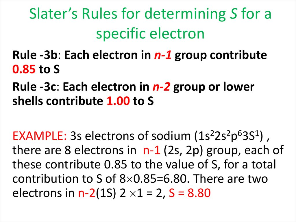Slater's Rules for determining S for a specific electron