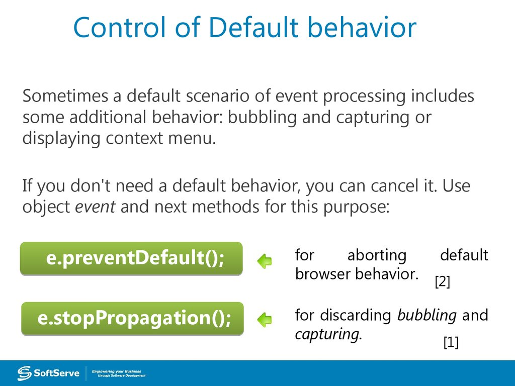 Control of Default behavior