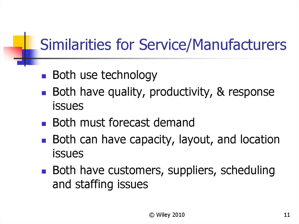 Similarities for Service/Manufacturers