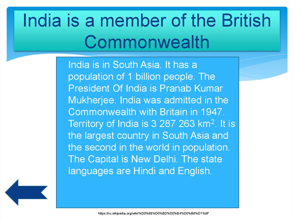 India is a member of the British Commonwealth