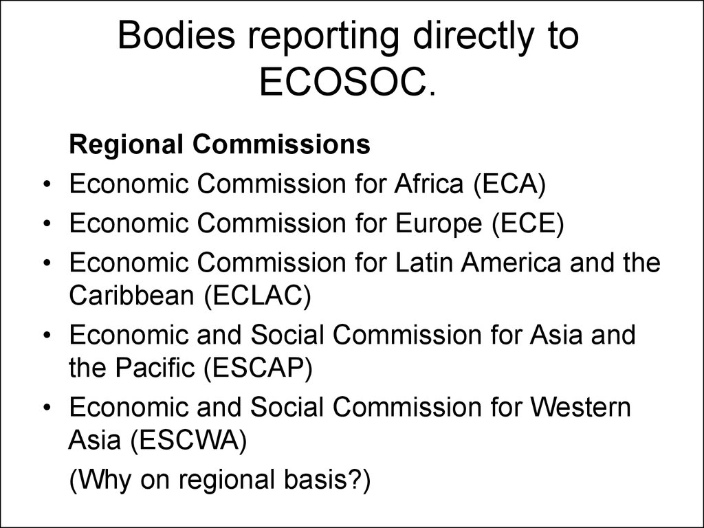 Bodies reporting directly to ECOSOC.