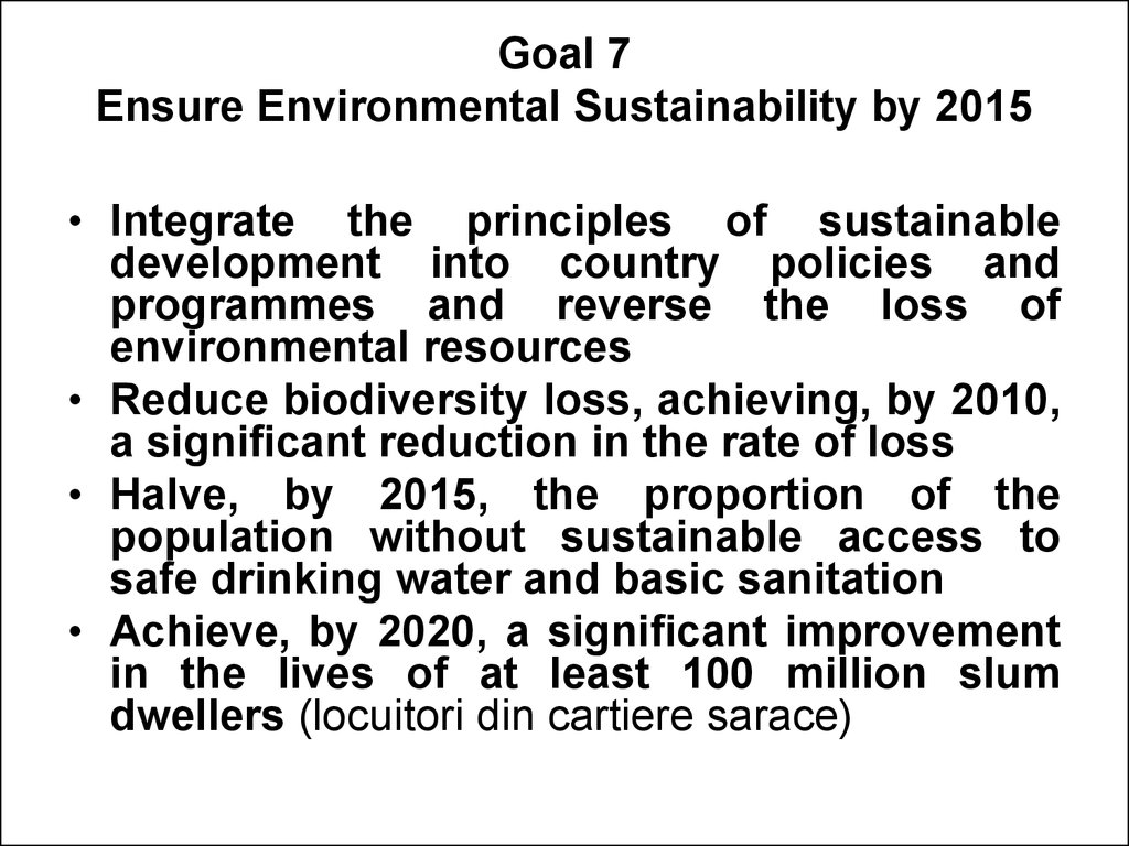 Goal 7 Ensure Environmental Sustainability by 2015