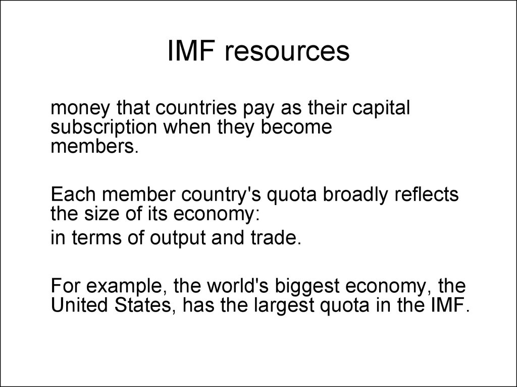IMF resources