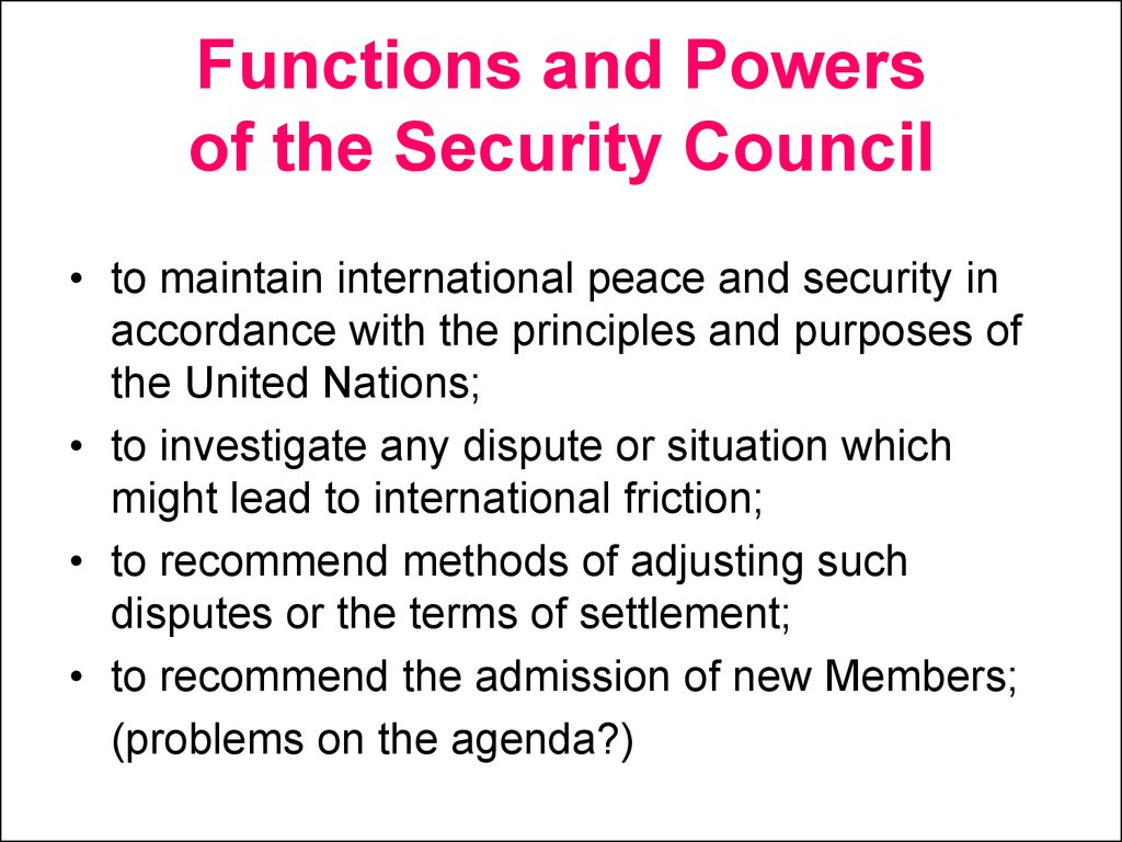 Functions and Powers of the Security Council