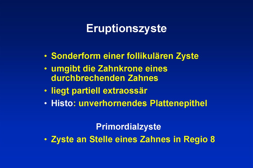 Eruptionszyste