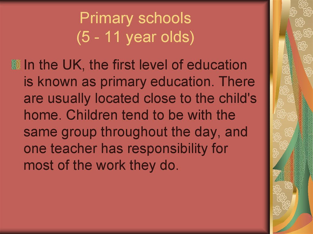 Primary schools (5 - 11 year olds)