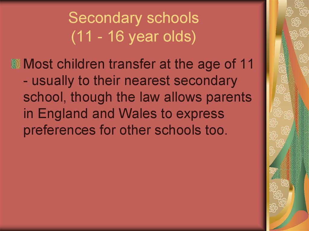 Secondary schools (11 - 16 year olds)