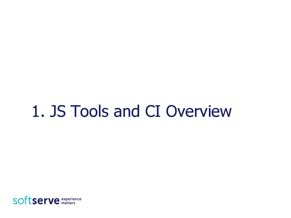 1. JS Tools and CI Overview