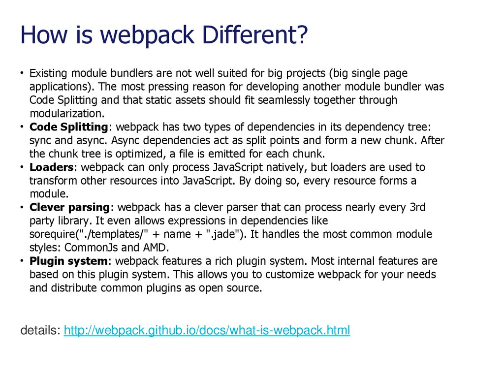How is webpack Different?