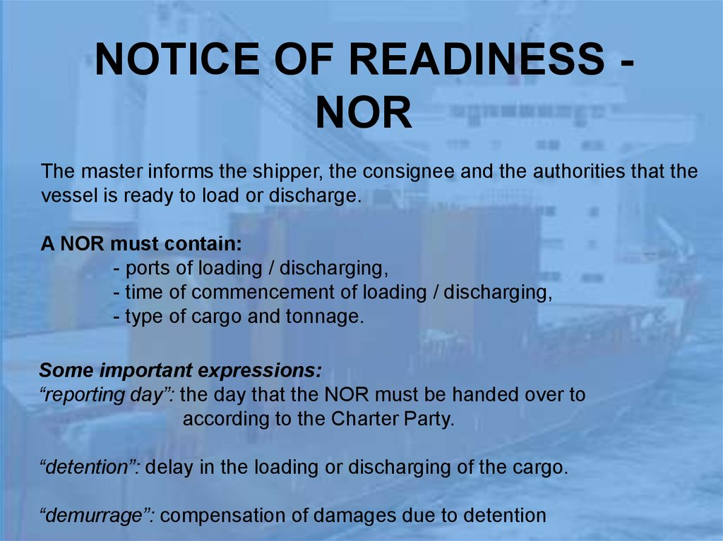 NOTICE OF READINESS - NOR