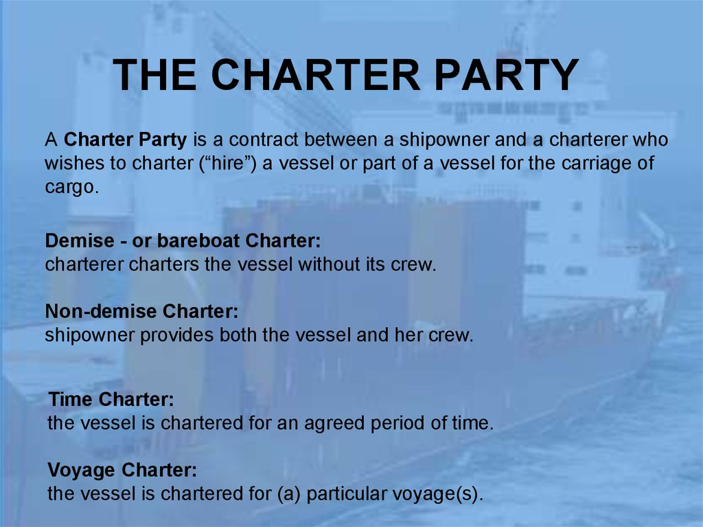 THE CHARTER PARTY