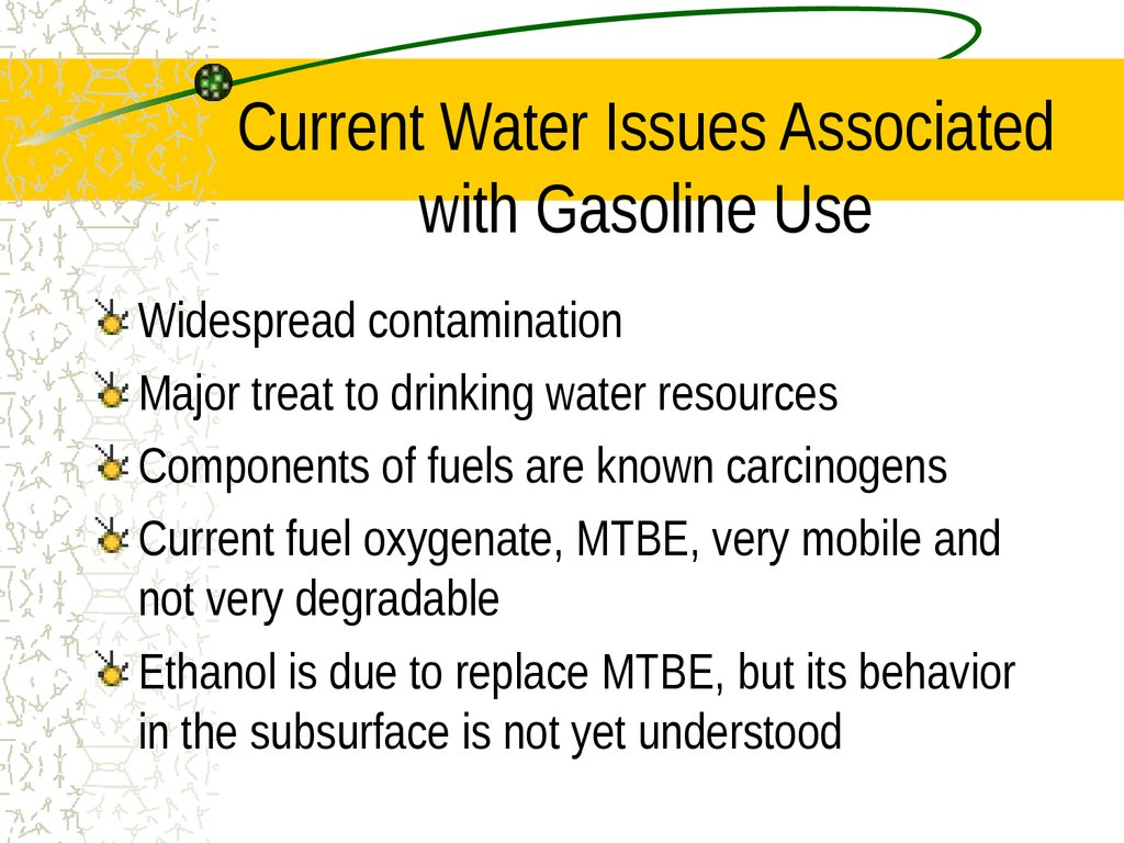 Current Water Issues Associated with Gasoline Use