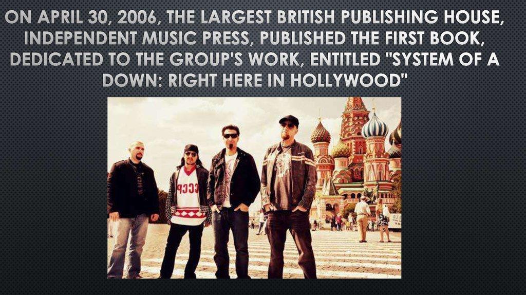 On April 30, 2006, the largest British publishing house, Independent Music Press, published the first book, dedicated to the