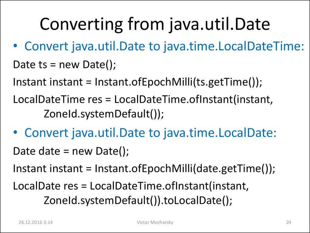 3  Essential Java Classes  3a  Date and Time in Java SE8