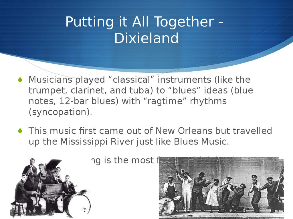 Putting it All Together - Dixieland