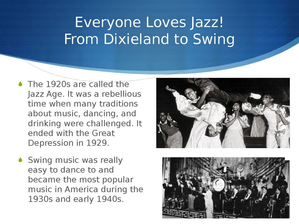 Everyone Loves Jazz! From Dixieland to Swing