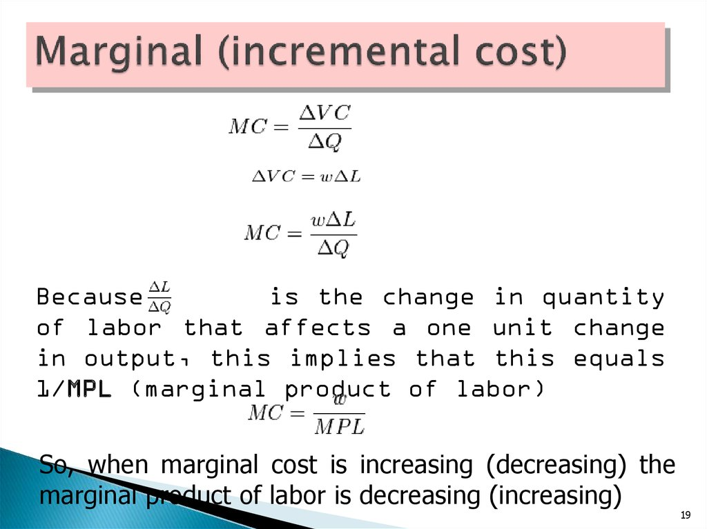 Marginal (incremental cost)