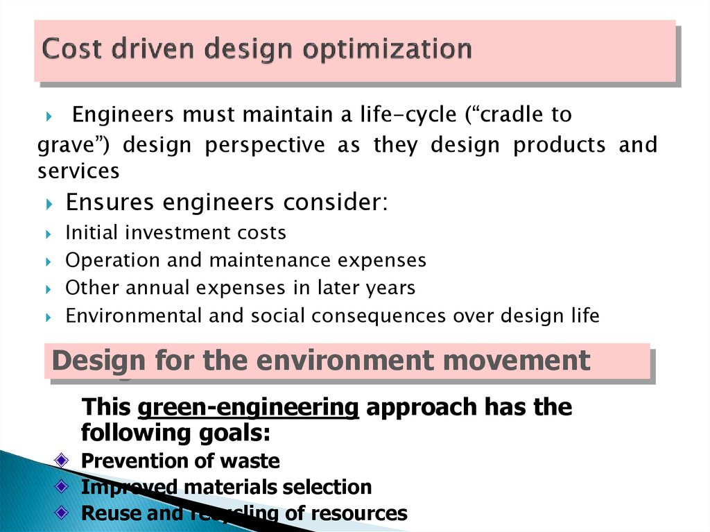 Cost driven design optimization