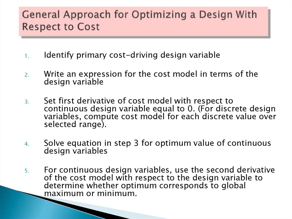 General Approach for Optimizing a Design With Respect to Cost