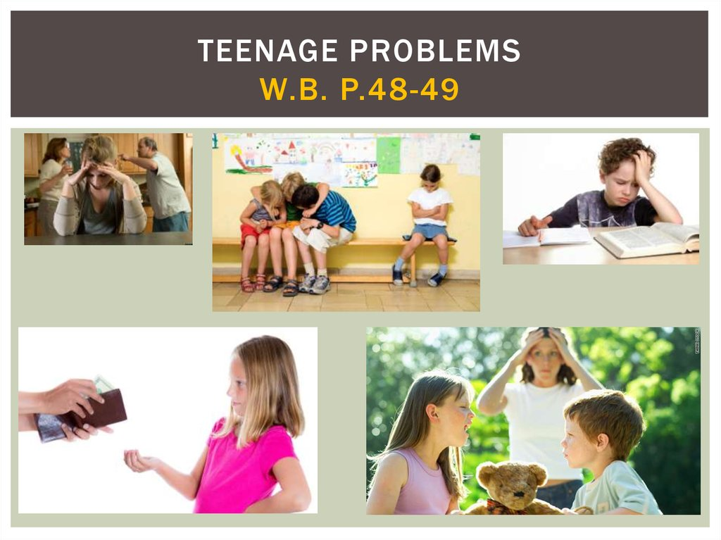 Teenage problems W.B. p.48-49