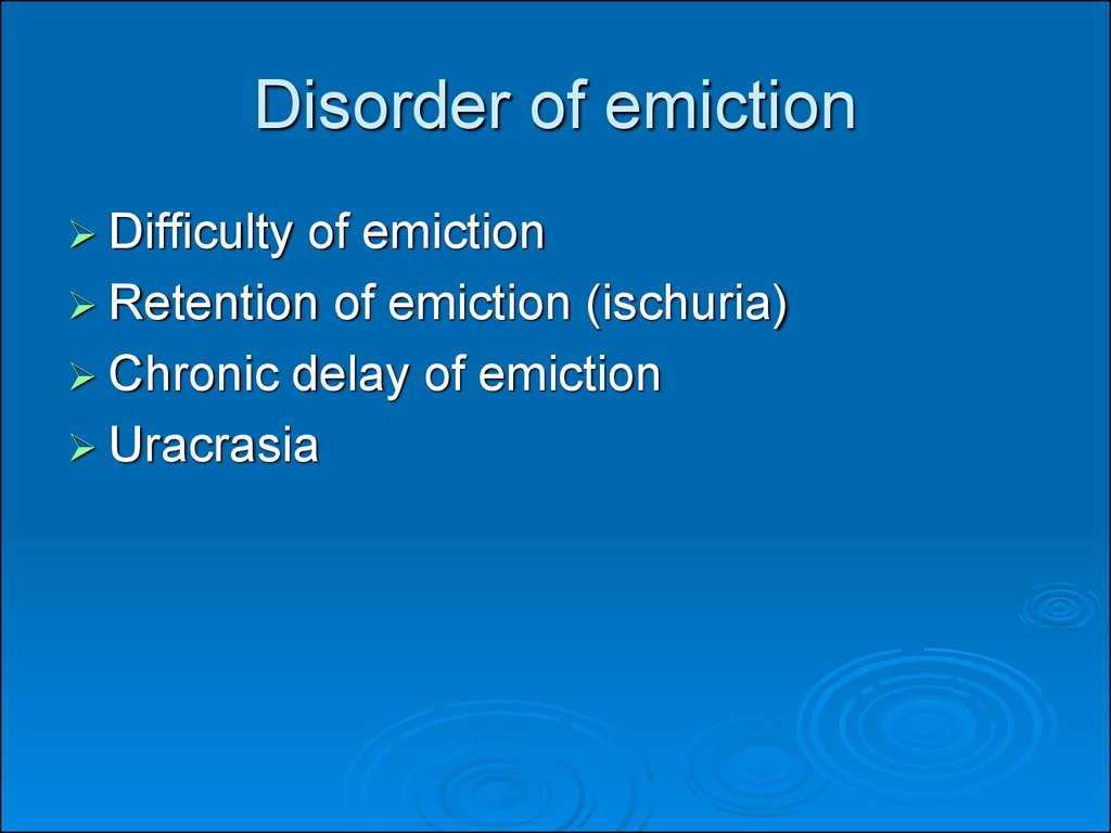 Disorder of emiction