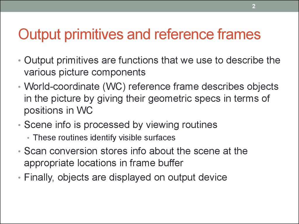 Cmpe 466 computer graphics. Graphics output primitives. (Chapter 4 ...