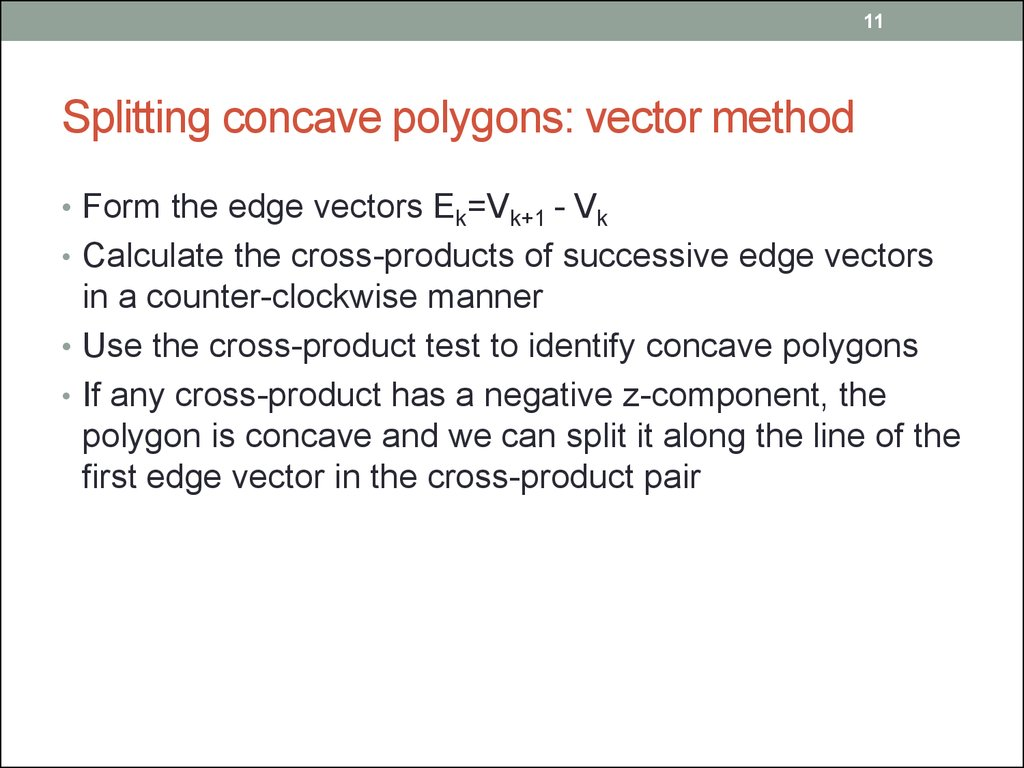Splitting concave polygons: vector method