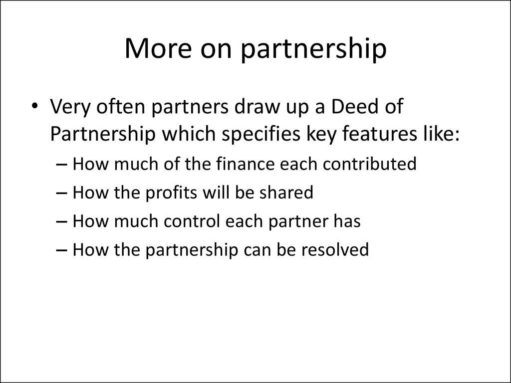 More on partnership