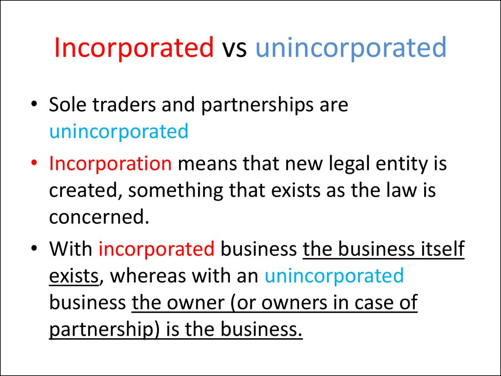 Incorporated vs unincorporated