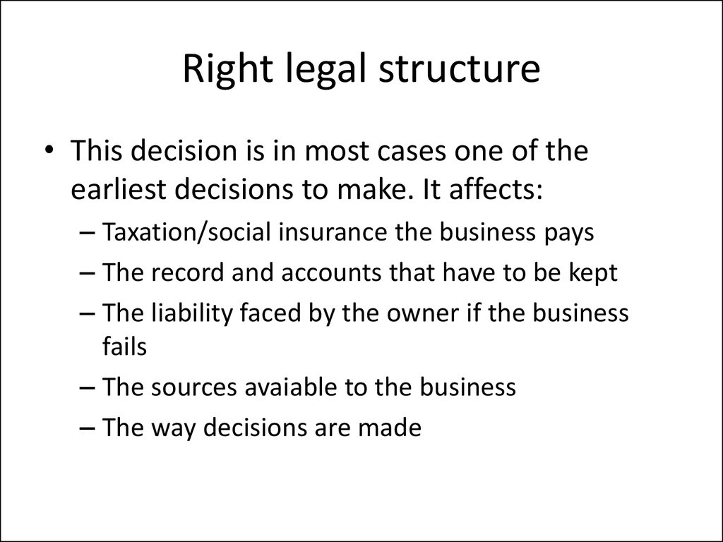 Right legal structure
