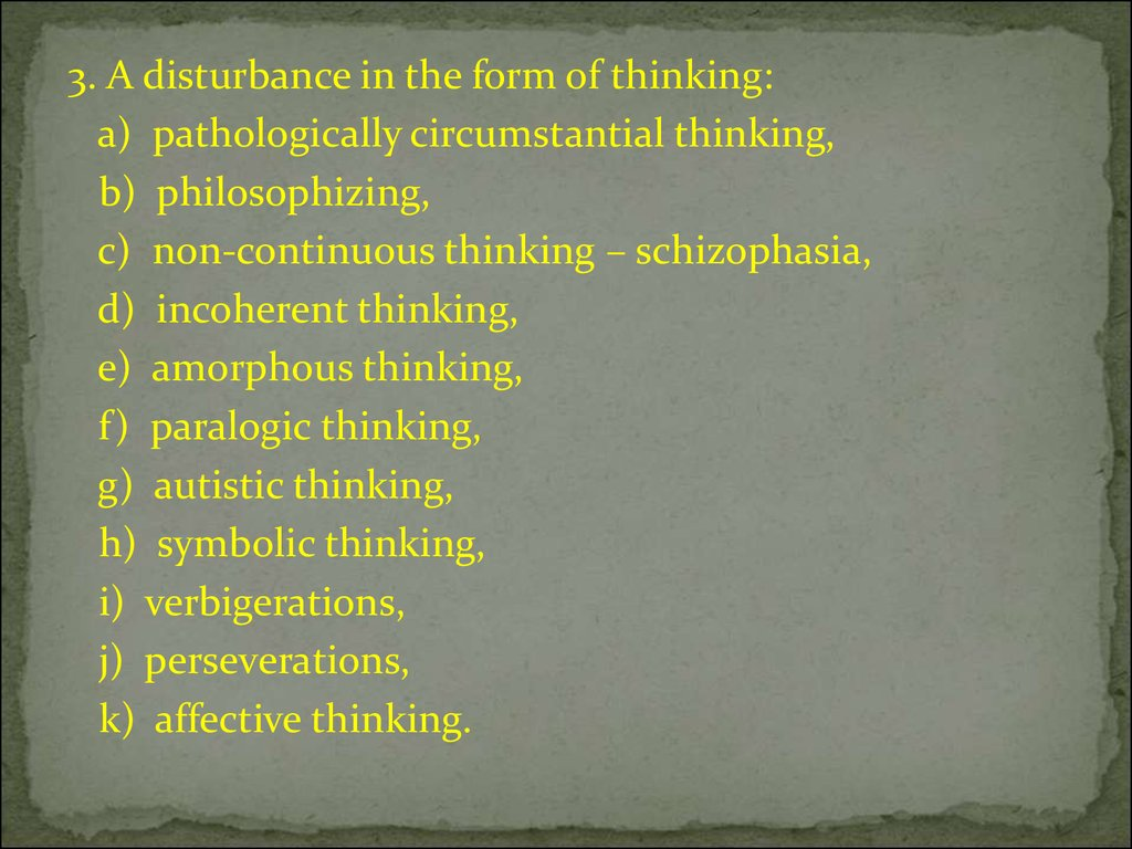 Elements of thinking online presentation c non continuous thinking schizophasia d incoherent thinking e amorphous thinking f paralogic thinking g autistic thinking h symbolic thinking biocorpaavc Image collections