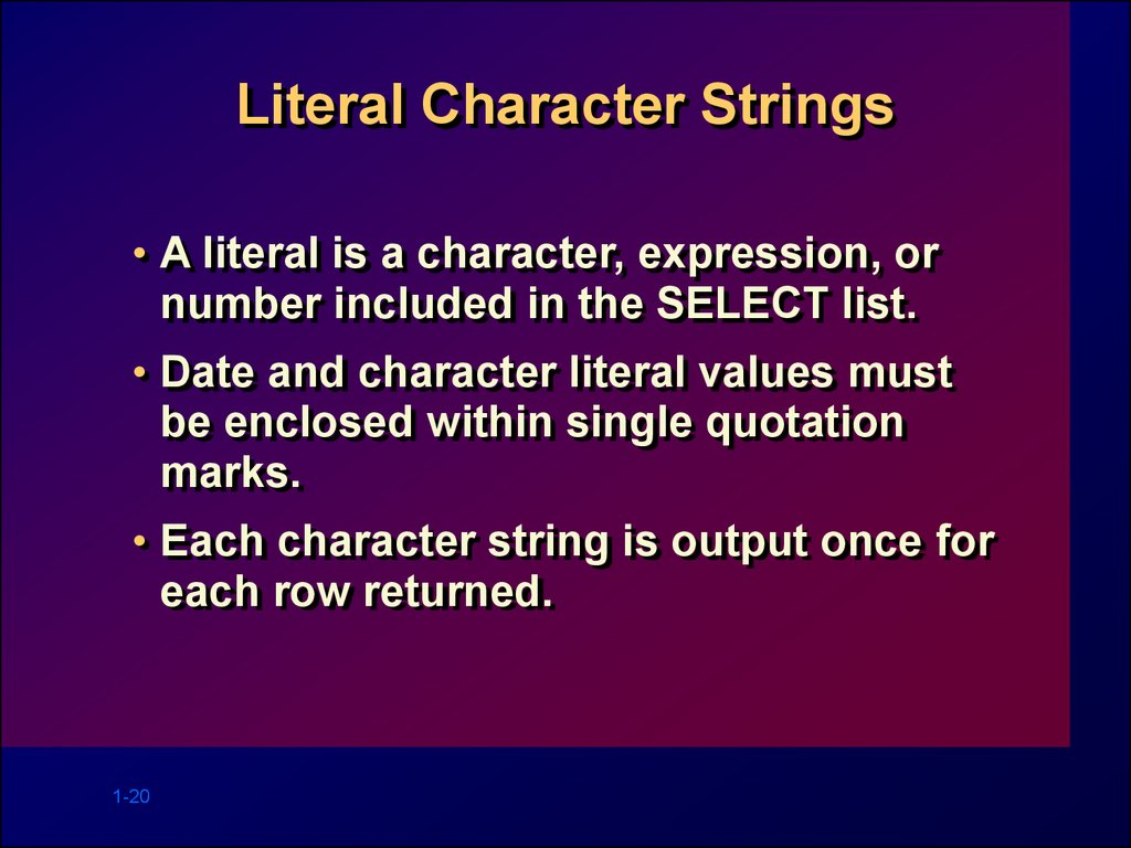 Literal Character Strings