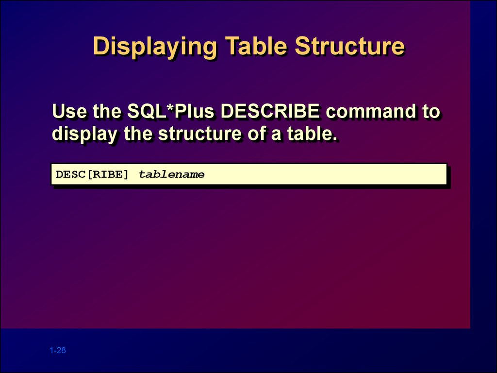 Displaying Table Structure