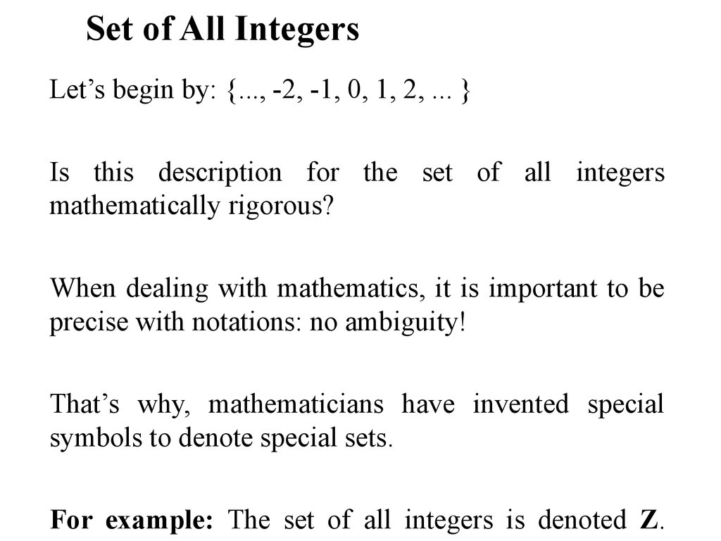 Discrete mathematics sets is this description for the set of all integers mathematically rigorous when dealing with mathematics it is important to be buycottarizona Image collections