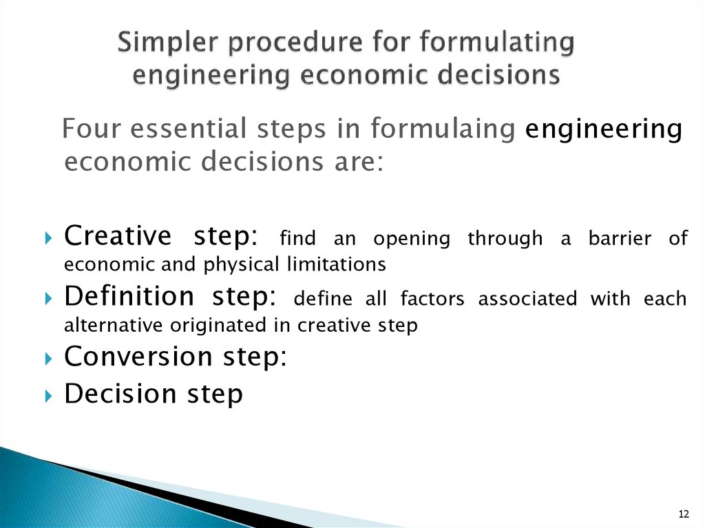 Simpler procedure for formulating engineering economic decisions
