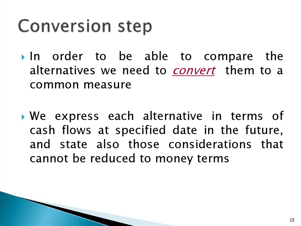 Conversion step